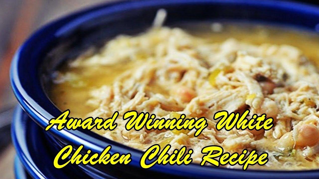 Award Winning White Chicken Chili Recipe Youtube