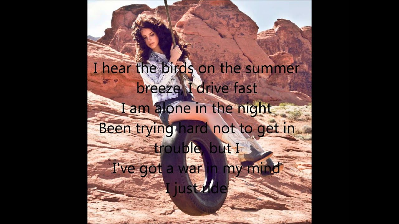 lana del rey ride lyrics - photo #19