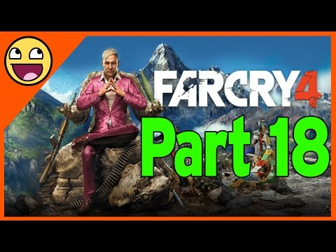 Far Cry 4 Playthrough Part 18 - Shoot the Messenger