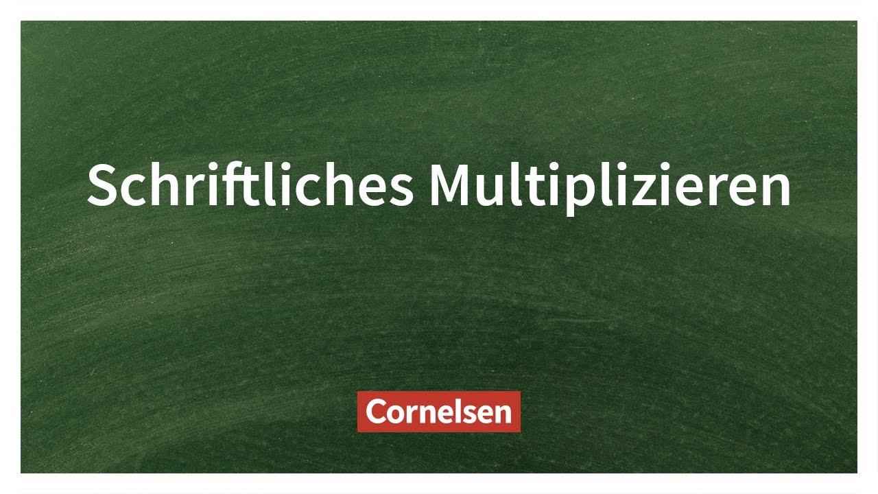 Schriftliche Multiplikation – Einfach erklärt   Cornelsen Verlag ...