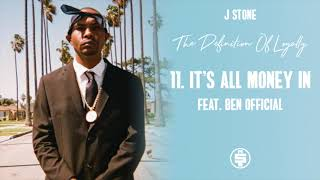 J Stone - It's All Money In Feat. Ben Official (Prod By Disko Boogie)