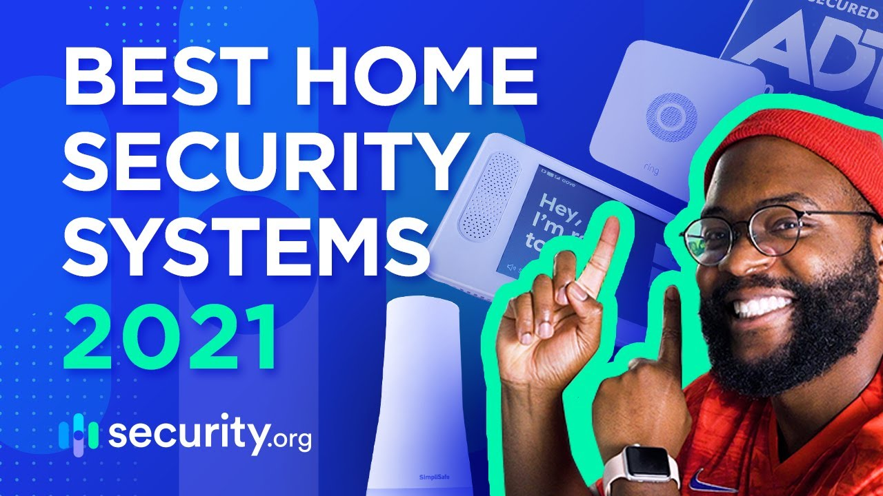 Best Home Security Systems Of 2021 Security Org