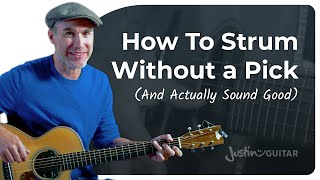 How to strum without a pick! Strumming Techniques, Patterns & Ideas! Beginner Guitar Lesson Tutorial