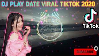 Download Dj Play Date Remix | Viral Tik Tok 2020