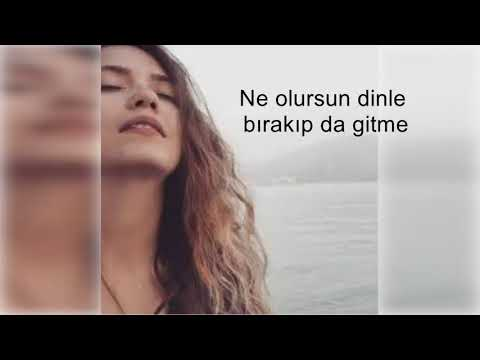 Ne Olursun Dinle (Listen to what you are) Lyrics With English Subtitle - Bilge Kotkay