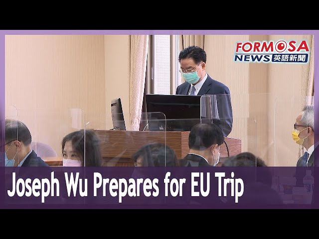 Foreign minister says upcoming EU trip marks new era in Taiwan-Europe relations