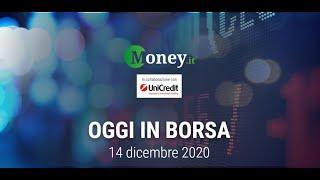 Avvio di settimana sopra la parità per borsa italiana oggi, 14 dicembre 2020. sul ftse mib spiccano gli acquisti sui titoli del comparto industriale e sui...