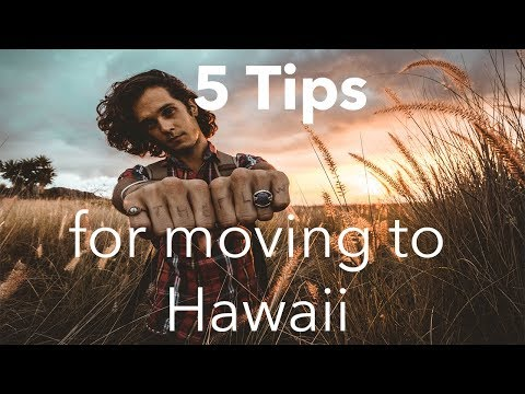 5 Tips for Moving to Hawaii!