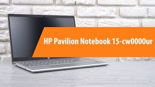 Розпакування ноутбука HP Pavilion Notebook 15-cw0000ur/ Unboxing HP Pavilion Notebook 15-cw0000ur