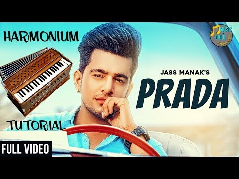 PRADA - JASS MANAK (Harmonium Tutorial) Music Guru | Latest Punjabi Song 2018
