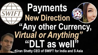 SWIFT bringing New Tech & OK to any DLT or Virtual Currency for Payments, Currency Cloud Ripplenet