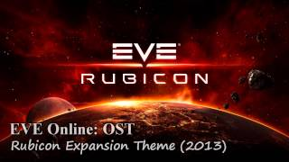 EVE Online: OST - Rubicon Expansion Theme (2013)