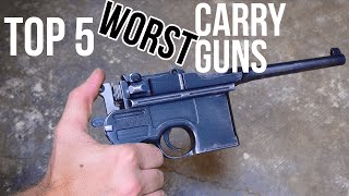 Top 5 Hilariously Bad Carry Guns