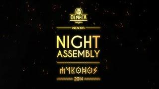 Olmeca Night Assembly 2014 - Mykonos Behind The Scenes