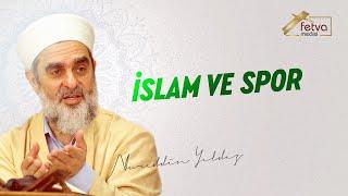 İslam ve Spor-Nureddin Yıldız - fetvameclisi.com