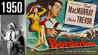 Borderline - Full Movie - GOOD QUALITY (1950)