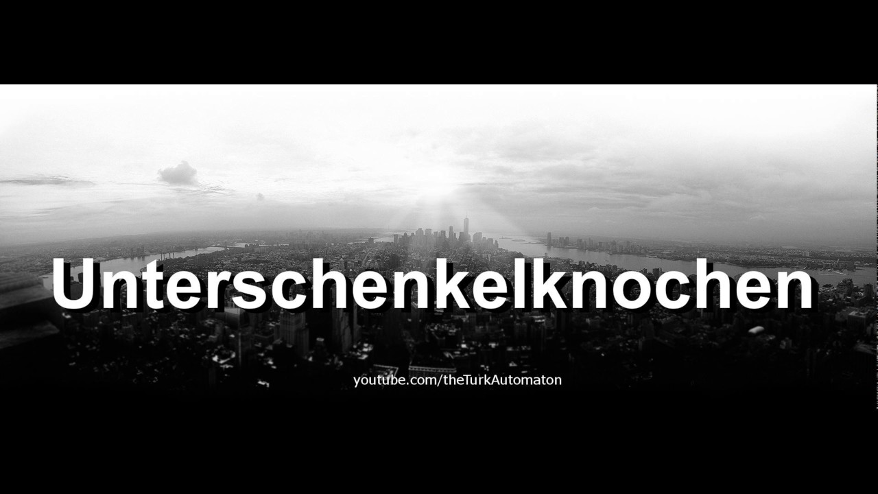 How to pronounce Unterschenkelknochen in German - YouTube