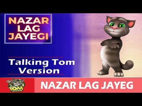 NAZAR LAG JAYEGI Video Song   Millind Gaba, Kamal Raja   Full HD   Talking Tom Video