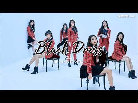 [3D+BASS BOOSTED] CLC (씨엘씨) - BLACK DRESS   bumble.bts