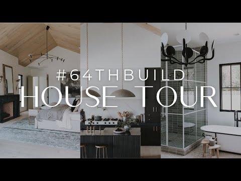 #64thBuild House Tour