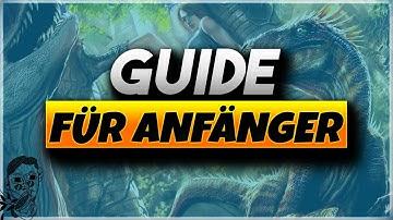 👶🗺 Ark Anfänger Guide 2018 deutsch - Überleben, erste Schritte, Tipps/Tricks  Ark Survival Evolved