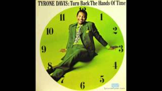 Tyrone Davis - If I Could Turn Back The Hands Of Time (Best Version)