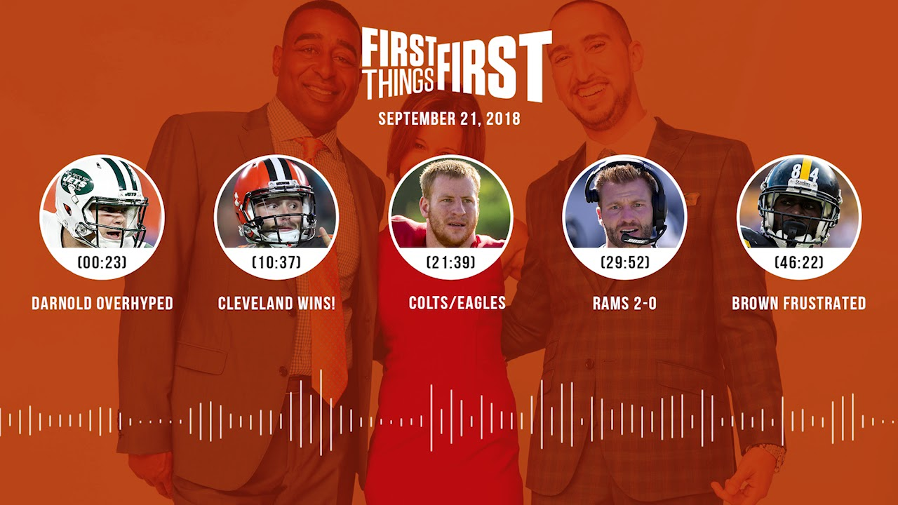 First Things First audio podcast(9.21.18) Cris Carter, Nick Wright, Jenna Wolfe | FIRST THINGS FIRST