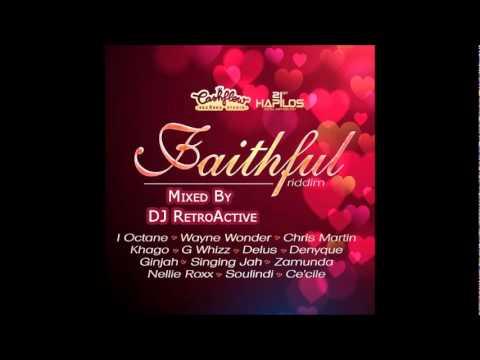 DJ RetroActive - Faithful Riddim Mix [Cashflow Records] December 2011