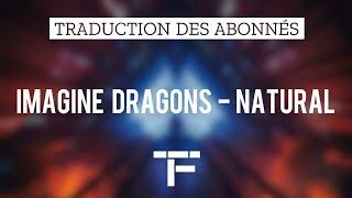 [TRADUCTION FRANÇAISE] Imagine Dragons - Natural