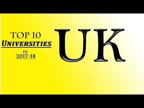 Top 10 Universities in UK New ranking 2017/18