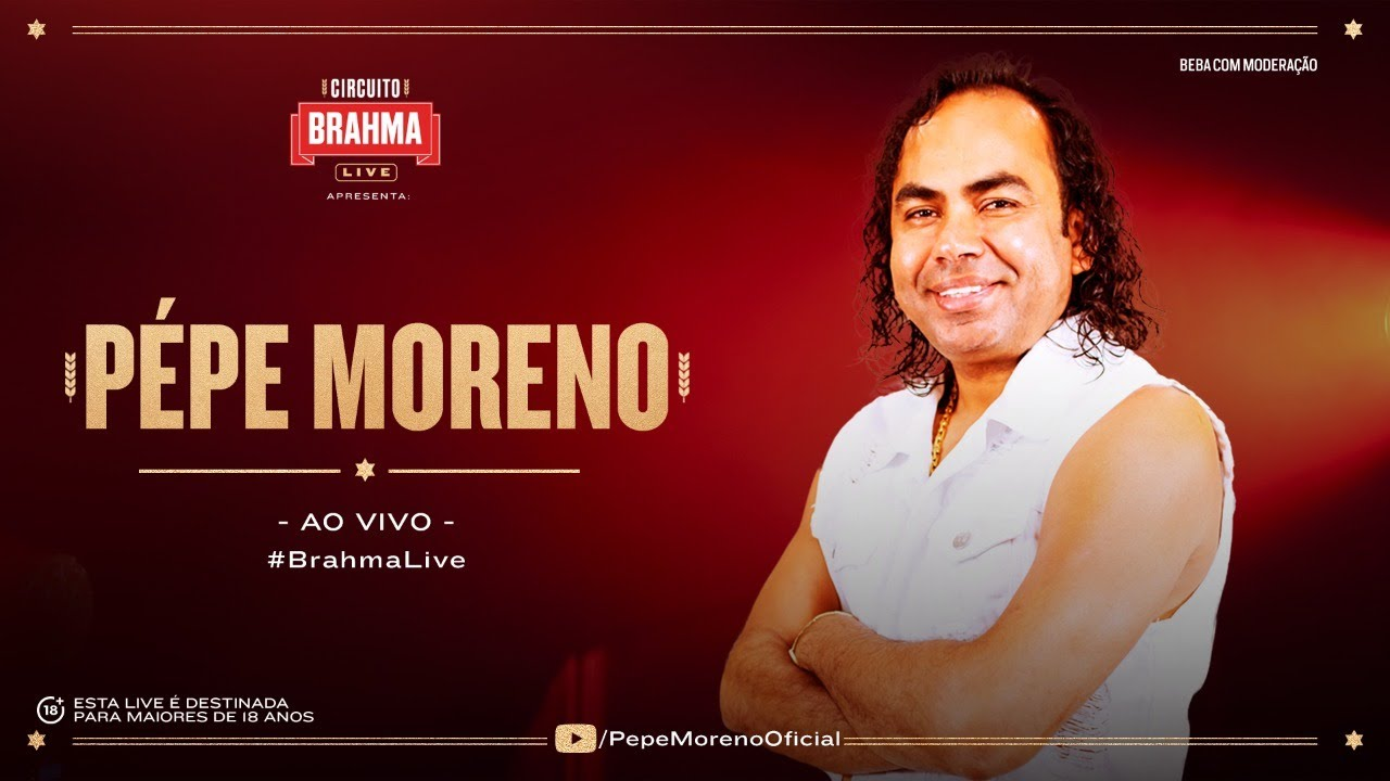 Live Pépe Moreno - Circuito Brahma Live