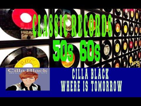 CILLA BLACK - WHERE IS TOMORROW