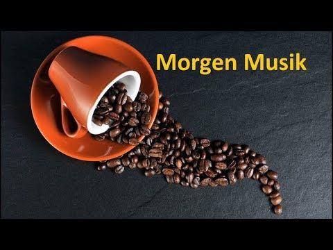 Kaffee Musik | Morgen Musik | für Gute Laune und Positive. Sei glücklich!!!