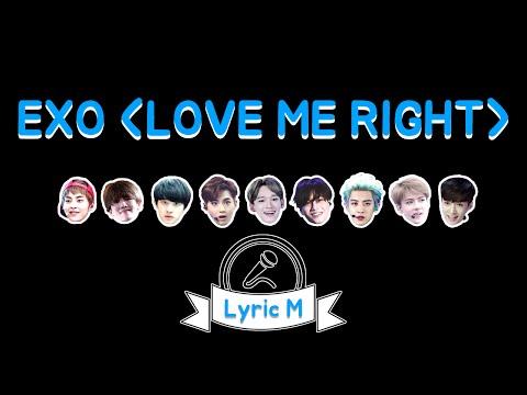 [Lyric M] EXO - Love Me Right, 엑소 - 러브 미 라잇