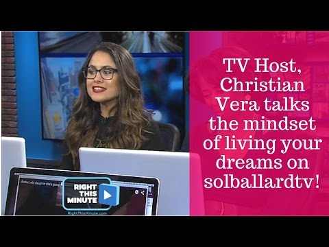 TV Host Christian Vera Talks the Mindset of Living Your Dreams