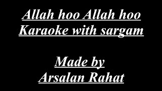 Allah hoo Allah hoo  Karaoke with Sargam  Made by Arsalan Rahat