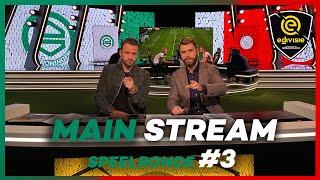 MAIN STREAM | SPEELRONDE 3 | eDivisie 2019-2020 FIFA20