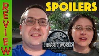 REVIEW! Jurassic World: Fallen Kingdom SPOILER TALK