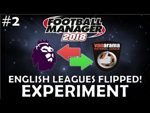 FM18 Experiment | English Leagues Flipped | Part 2
