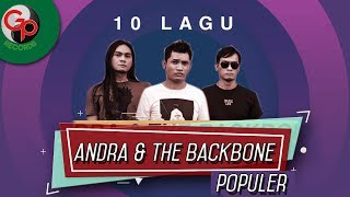 10 LAGU ANDRA AND THE BACKBONE POPULER