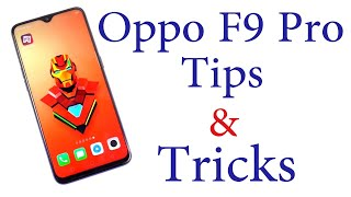 OPPO F9 Pro Top 10 Tips and Tricks