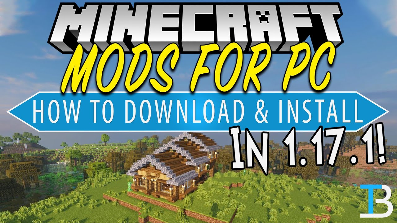 How To Download & Install Mods in Minecraft 1.17.1 (PC)