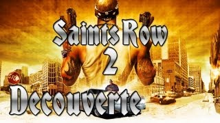 (Vidéo découverte) Saint row 2 PC