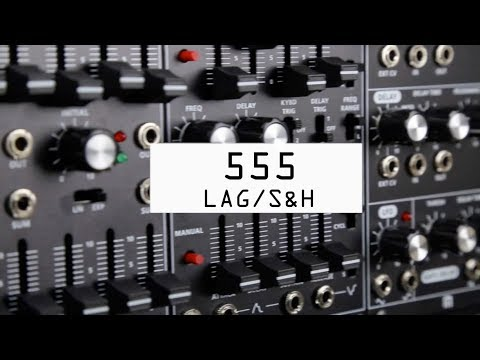 Roland SYSTEM-500 555: LAG / S&H Module Overview