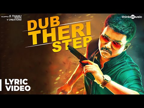 Dub Theri Step with Lyrics | Theri | Vijay, Samantha, Amy Jackson | Atlee | G.Vh Kumar