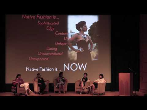 Native Fashion Now: Opening Conversation