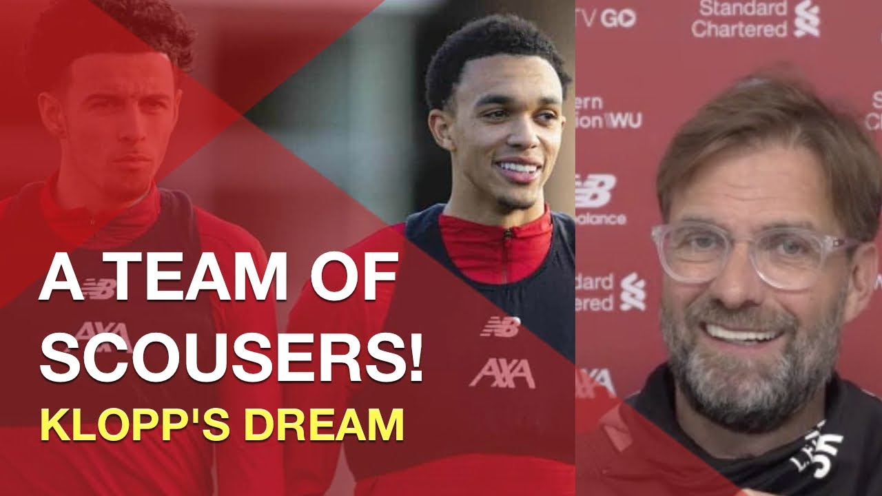 """""""The dream is a team full of Scousers!"""""""