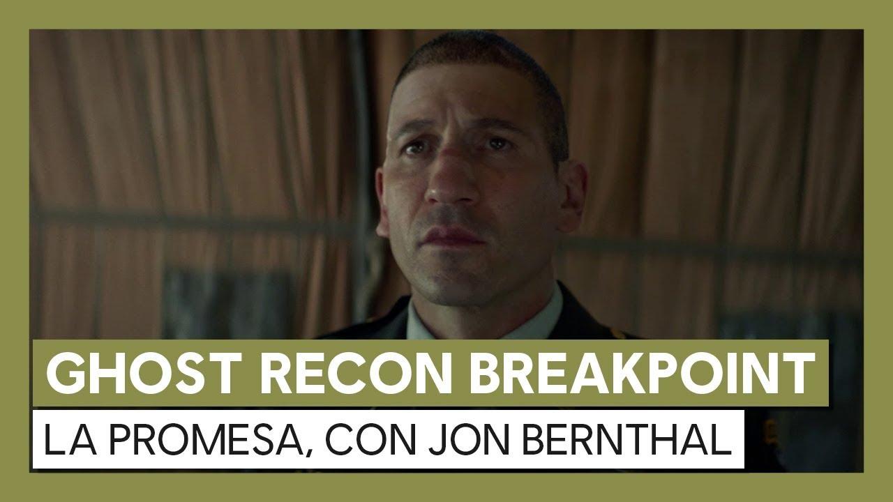 Ghost Recon Breakpoint: Tráiler de acción real La Promesa con Jon Bernthal