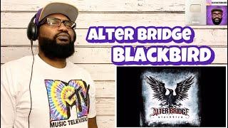 Alter Bridge - Blackbird | REACTION