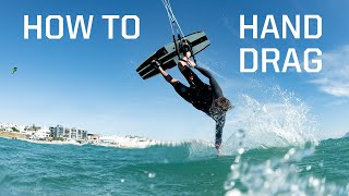 How to Hand Dŗag Kitesurfing